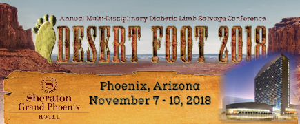 Desert Foot 2018 Conference, Sheraton Grand Phoenix, Phoenix, AZ - Nov 7-10 , 2018